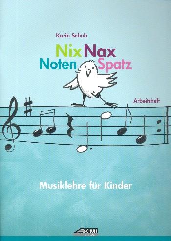 Schuh, Karin - Nix Nax Notenspatz :