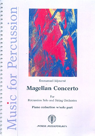 Magellan Concerto for percussion and string orchestra: for percussion and piano