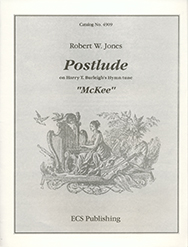 Postlude on Harry T. Burleighs Hymn Tune McKee: for organ