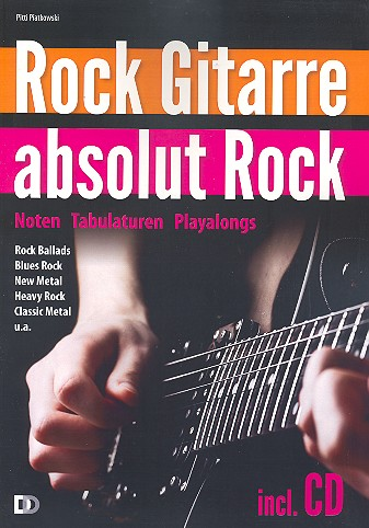Rock Gitarre absolut Rock: Noten, Tabulaturen, Playalongs