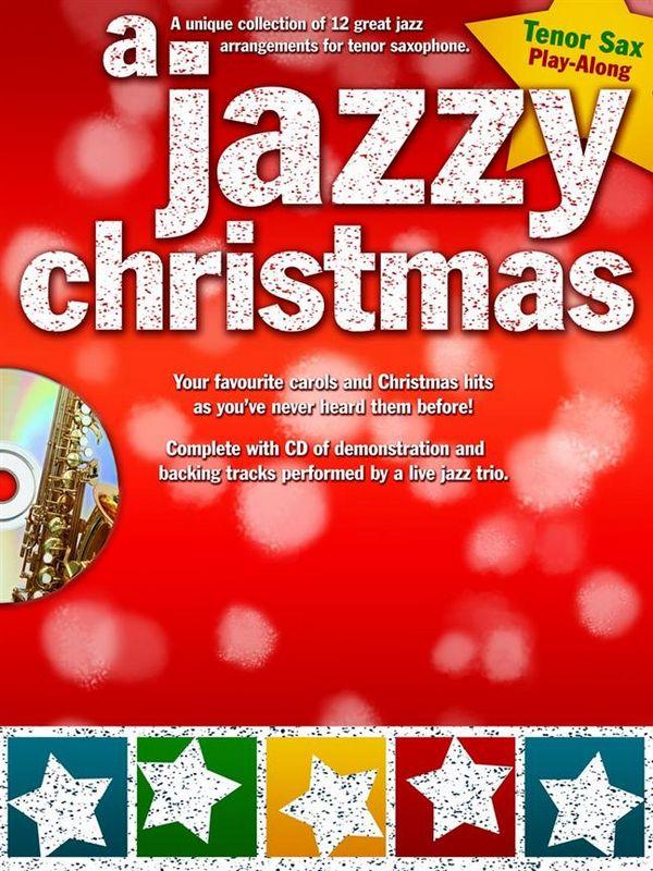 A jazzy Christmas (+CD): for tenor saxophone