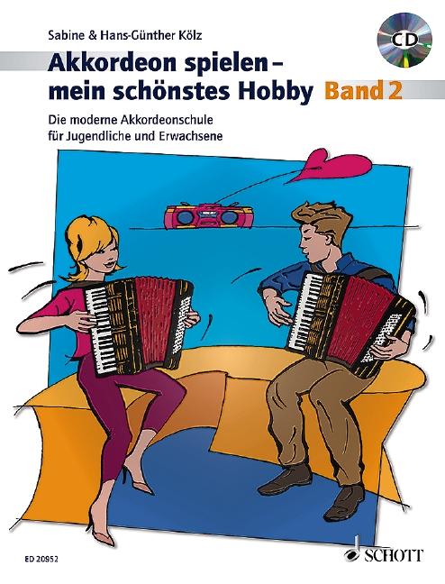 Kölz, Hans-Günther - Akkordeon spielen mein schönstes Hobby Band 2 (+CD) :