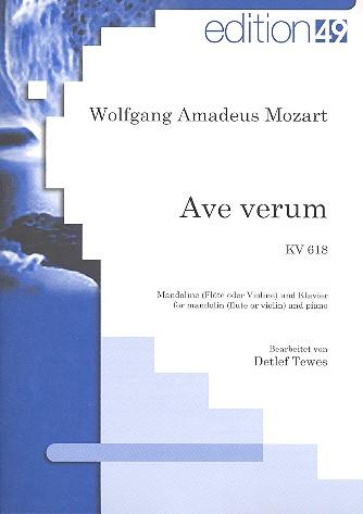 Ave verum KV618: für Mandoline (Flöte/Violine) und Klavier