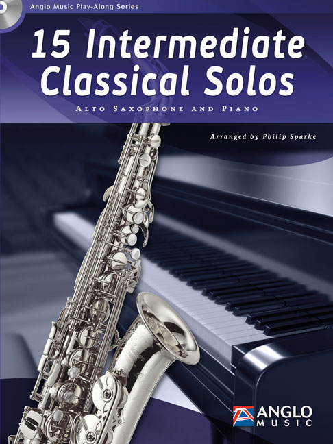 15 intermediate classical Solos (+CD): for alto saxophone and piano