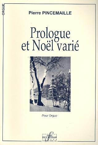 Pincemaille, Pierre - Prologue et noel varié :