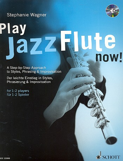 Play Jazz Flute now (+CD): für 1-2 Flöten