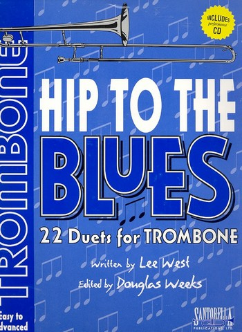 Hip to the Blues (+CD): for 2 trombones