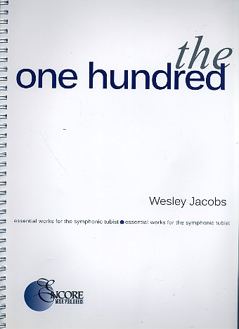 The one hundred essential Works for the symphonic Tubist