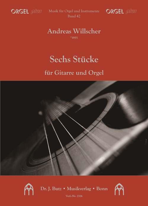 6 Stücke: für Gitarre und Orgel