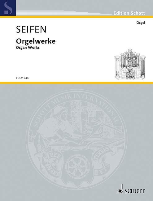 Seifen, Wolfgang - Orgelwerke