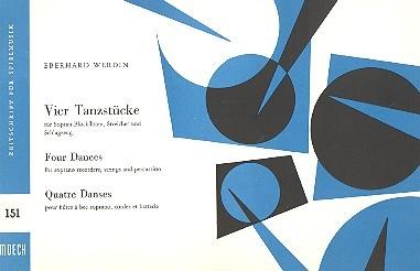 4 Tanzstücke: für 2 Sopranblockflöten und Schlaginstrumente (Streicher ad lib)