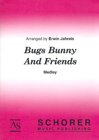 Bugs Bunny and Friends (Medley): für Blasorchester
