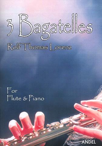 3 Bagatellen: für Flöte und Klavier