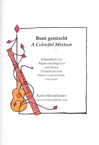 Bunt gemischt: für Fagott (Fagottino) und Gitarre