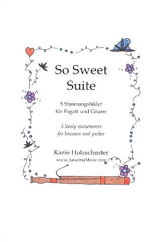 So sweet Suite: für Fagott und Gitarre
