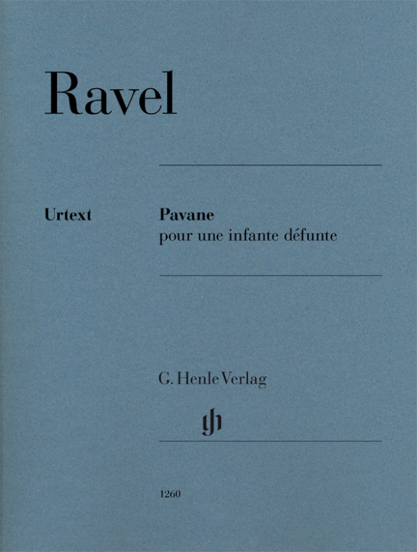 Ravel, Maurice - Pavane pour une infante défunte :