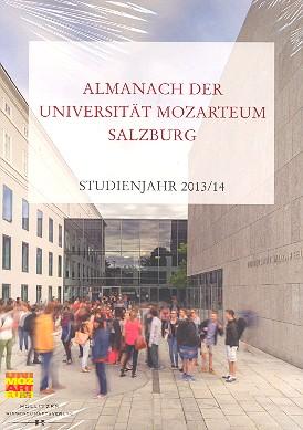 Almanach der Universität Mozarteum Salzburg: Studienjahr 2013/2014
