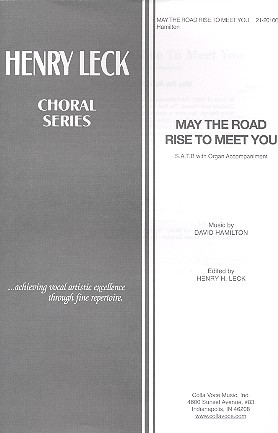 May the Road rise to meet You: for mixed chorus and organ