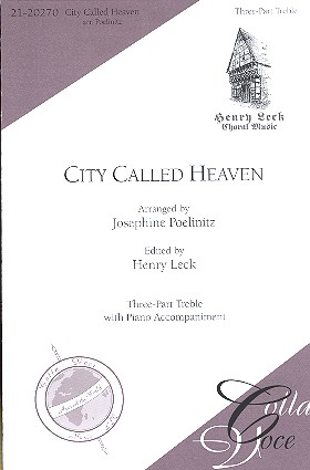 City called Heaven: for 3-part female chorus and piano