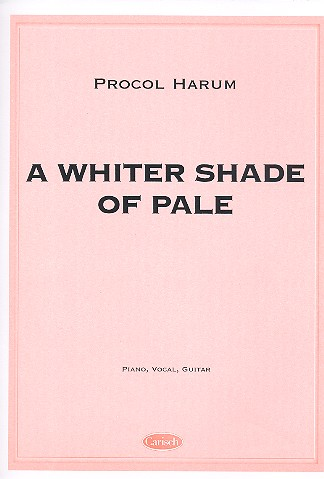 A whiter Shade of Pale: for piano/vocal/guitar