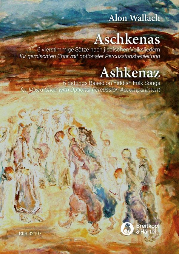 Aschkenas: für gem Chor a cappella (Percussion ad lib)