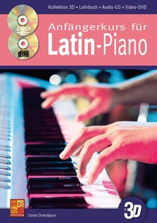 Anfängerkurs für Latin Piano in 3D (+CD +DVD)