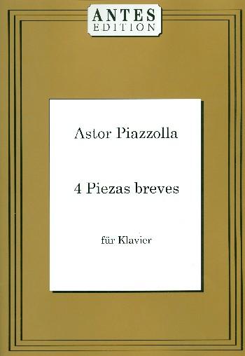 4 Piezas breves opus.3: für Klavier