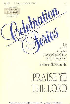 Praise the Lord: for mixed choir, keyboard and guitar with c instrument