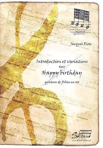 Introduction and Variation on Happy Birthday: für 4 Flöten