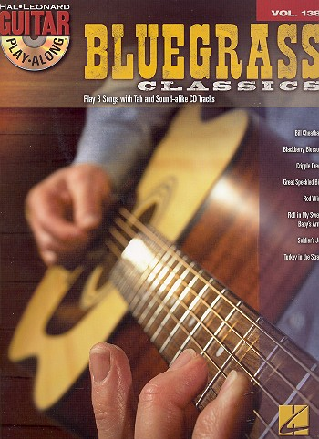 Bluesgrass Classics (+CD): guitar playalong vol.138 songbook vocal/guitar/tab