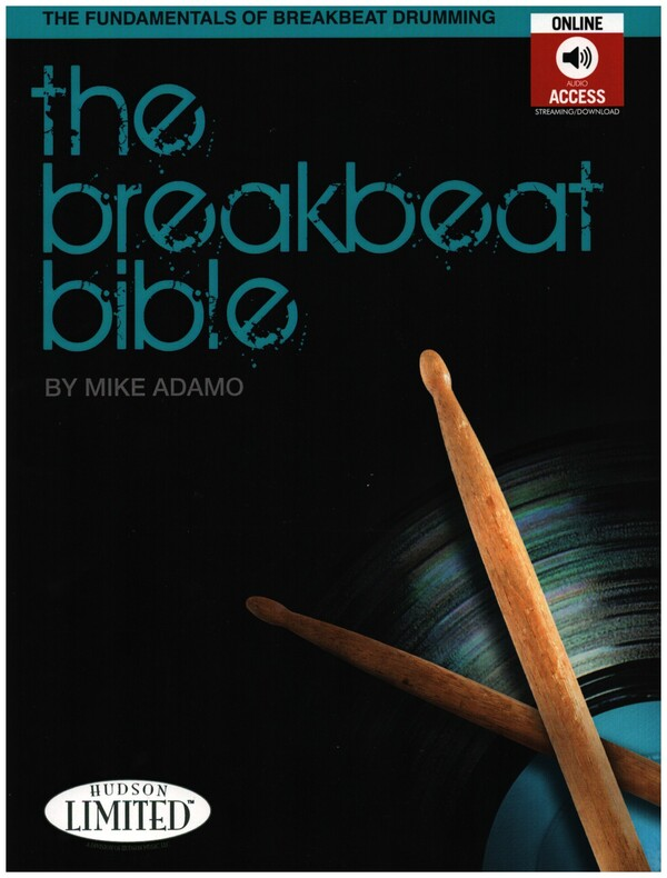 The Breakbeat Bible (+mp3-CD): for drum set
