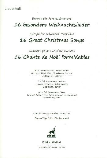 16 besondere Weihnachtslieder: für 1-2 Instrumente (Stimmen) und Klavier (Gitarre)