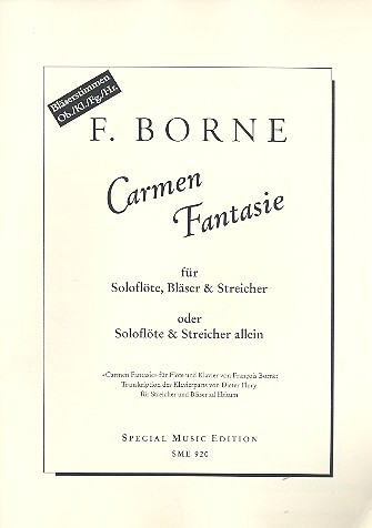 Carmen-Fantasie: für Flöte und Streicher (Bläser ad lib)