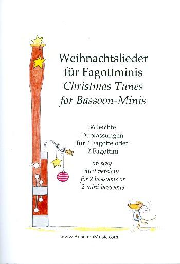 Weihnachtslieder für Fagottminis: für 2 Fagotte (Fagottini)