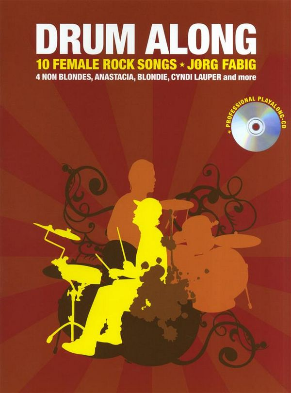 Drum along - 10 female Rock Songs (+CD): for drum set (en)