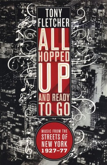 All hopped up and ready to go: Music from the Streets of New York 1927-1977