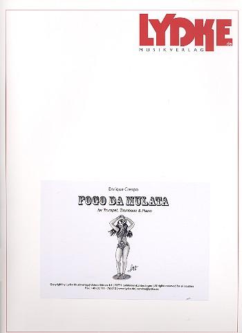 Fogo da Mulata: für Posaune, Trompete und Klavier