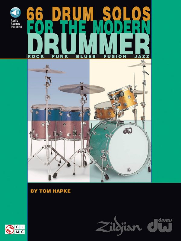 66 Drum Solos (+Online Audio Access): for the modern drummer