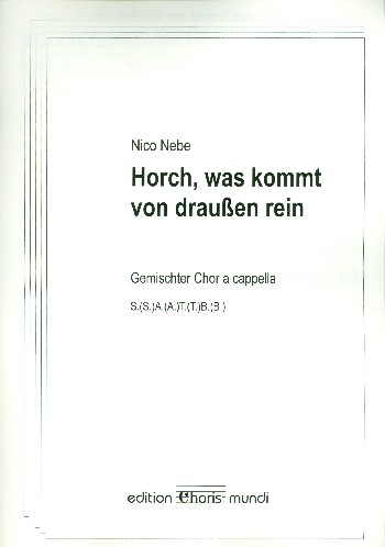 Horch was kommt von draußen rein: für gem Chor a cappella