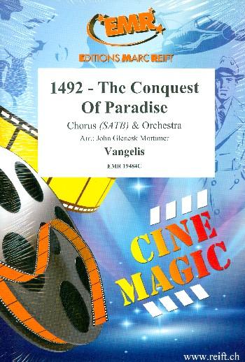 1492 - The Conquest of Paradise: für gem Chor und Orchester