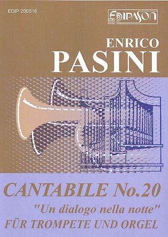 Cantabile no.20 - Un dialogo nella notte: für Trompete und Orgel