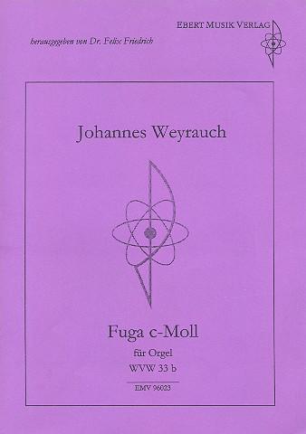 Fuga c-Moll WVW33b: für Orgel