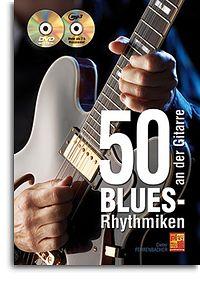 50 Blues-Rhythmiken (+MP3-CD +DVD): für Gitarre/Tabulatur