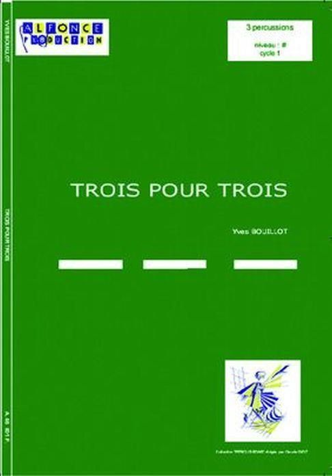 Trois pour Trois: for 3 percussion players