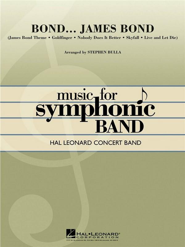 Bond ...James Bond (Medley): for concert band