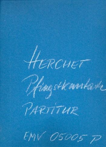 Pfingstkantate (Neufassung 2006): für Soli, Kinderchor, gem Chor und Orchester