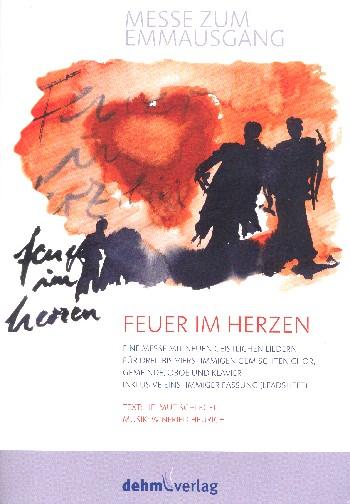 Feuer im Herzen: für gem Chor, Gemeinde, Oboe und Klavier