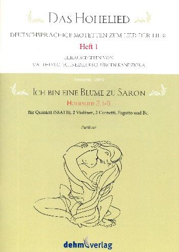 Ich bin eine Blume zu Saron: für 5 Stimmen (gem Chor) und Instrumente