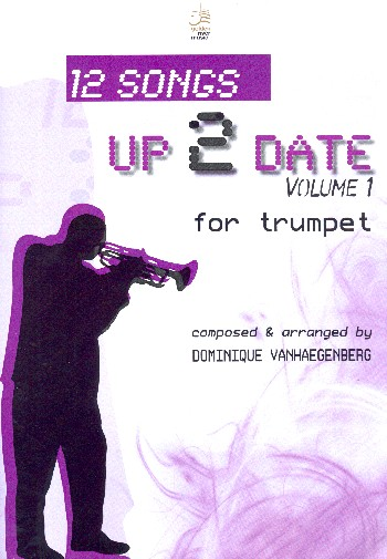 12 Songs up 2 date vol.1 (+CD) : for trumpet