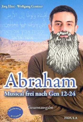 Abraham: für Soli, Darsteller, Chor und Klavier (Instrumente ad lib)
